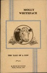Molly Whiteface: The Tale of a Cow by Bruce McCulloch