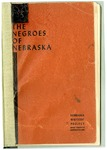 The Negroes of Nebraska by Writers' Program, Work Projects Administration in the State of Nebraska